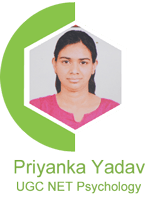 Priyanka Yadav :- UGC NET Psychology